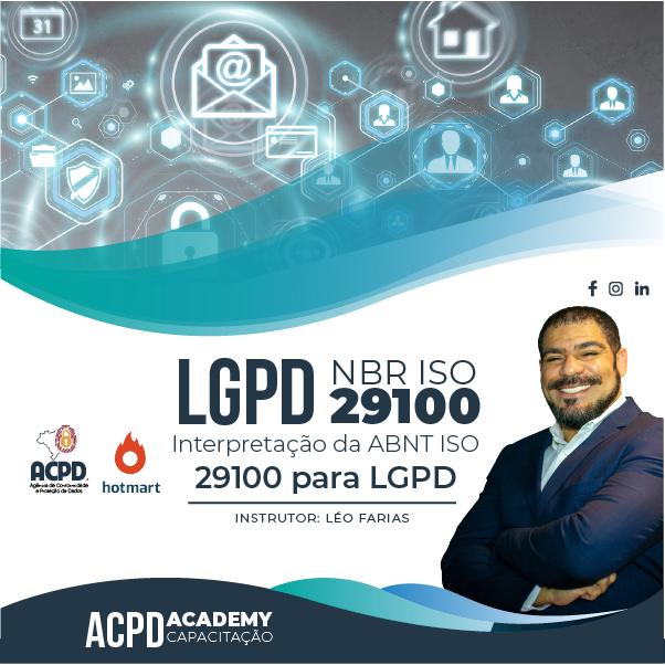 Interpretação da ABNT ISO 29100 para LGPD