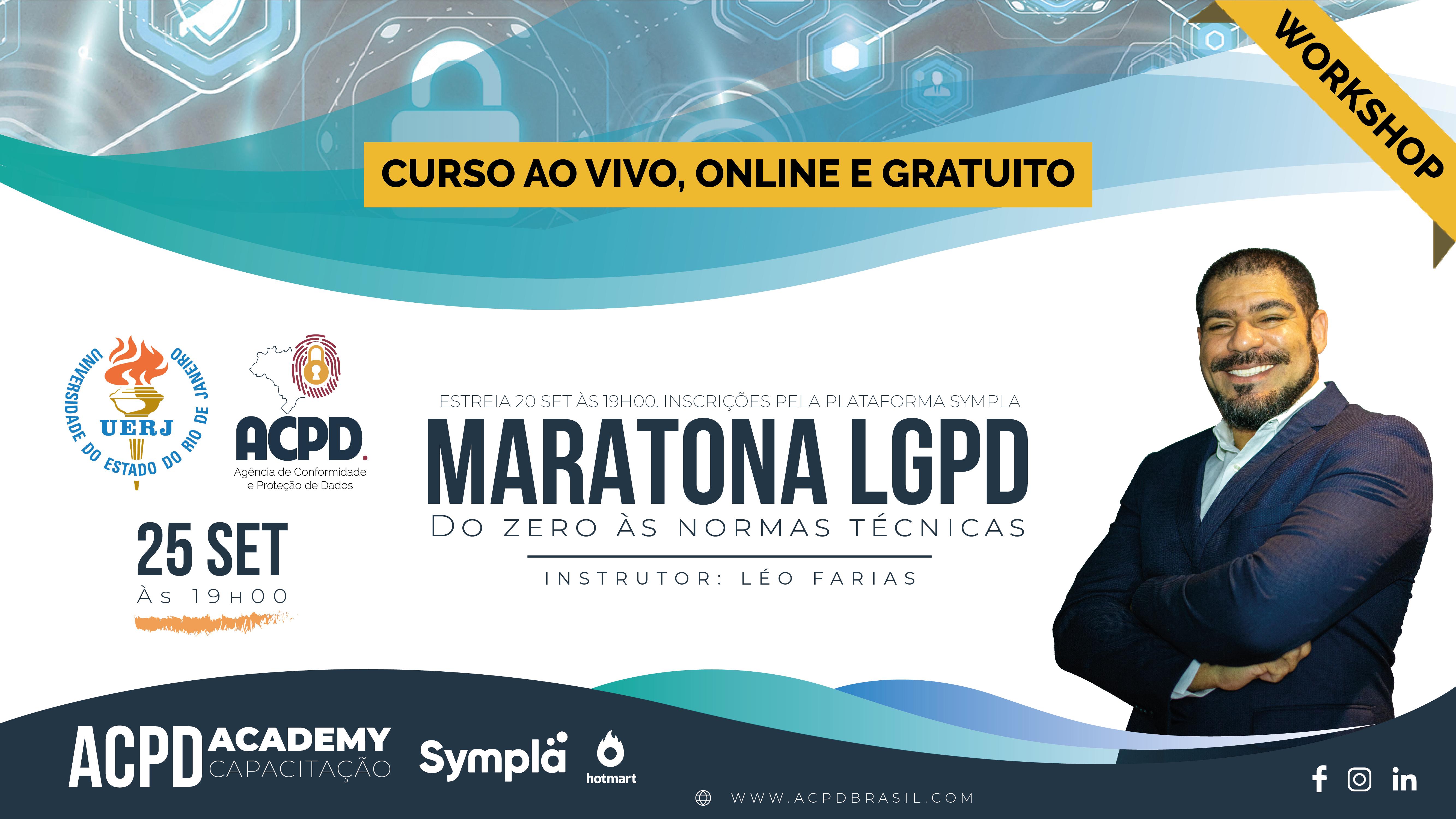 Maratona LGPD: do zero às normas técnicas (T04 – Aula 06: Workshop)